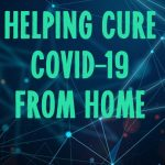 How To Help Fight COVID-19 From Home