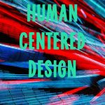 What is Human-Centered Design?