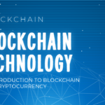 Blockchain Technology: An Introduction to Blockchain and Cryptocurrency