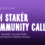 ETH Staker Community Call #10: Secret shared validators and trustless staking pools