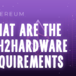 What are the Ethereum 2.0 Hardware Requirements?